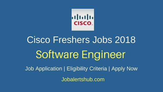Cisco Software Engineer Job Notification
