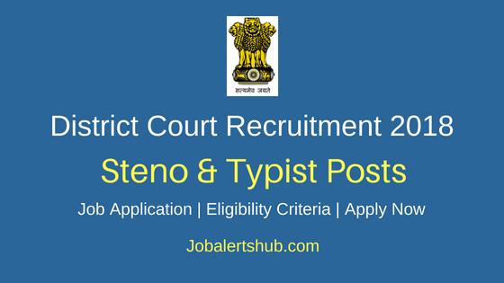 District-Court-Steno-And-Typist-Recruitment-Notification