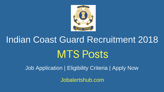 Indian Coast Guard MTS Recruitment Notification