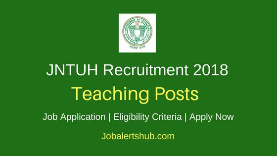 Jawaharlal Nehru Technological University Hyderabad Teaching Job Notification