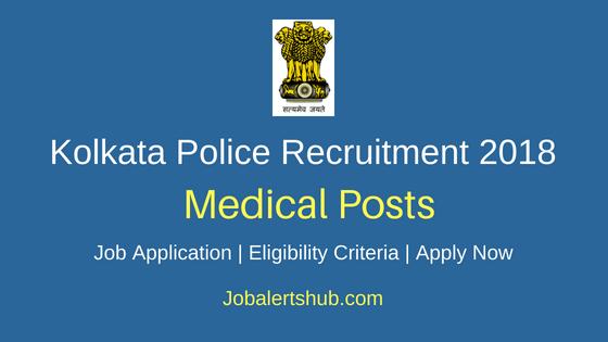 Kolkata Police Medical Posts Job Notification