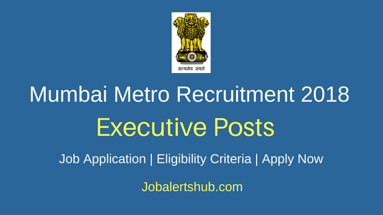 Mumbai Metro Rail Corporation Limited Executive Job Notification