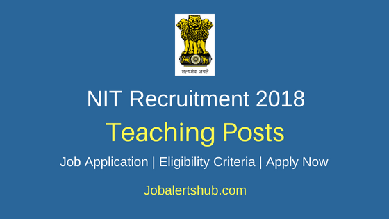 National-Institute-of-Technology-Teaching-Recruitment-Notification