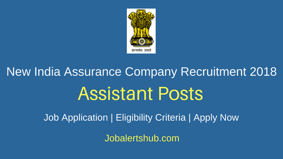 New-India-Assurance-Company-Limited-Assistant-Job-Notification-2018