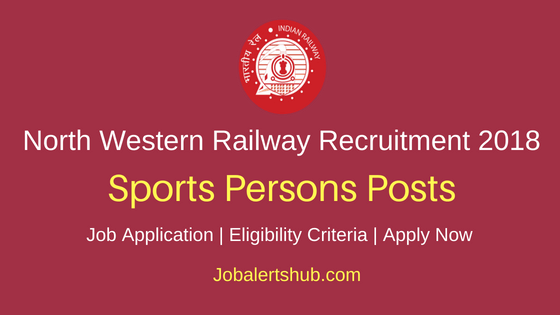 Nwr Railways Sports Persons 2018 Recruitment 21 Jobs