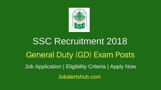 SSC General Duty Exam Job Notification