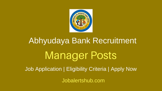 Abhyudaya Cooperative Bank Ltd Manager Job Notification