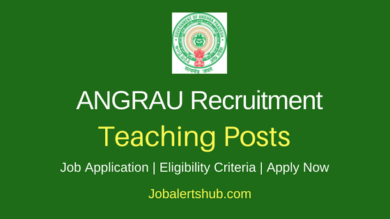 ANGRAU Teaching Job Notification