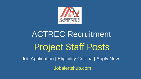 ACTREC Project Staff Job Notification