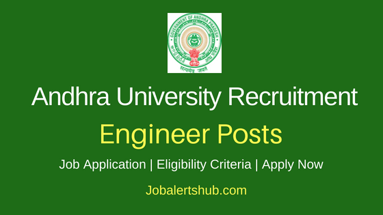 Andhra University Engineer Job Notification