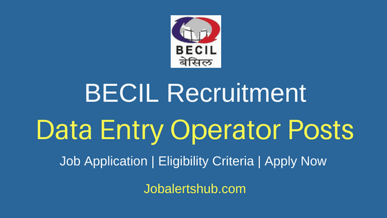 BECIL Data Entry Operator Job Notification