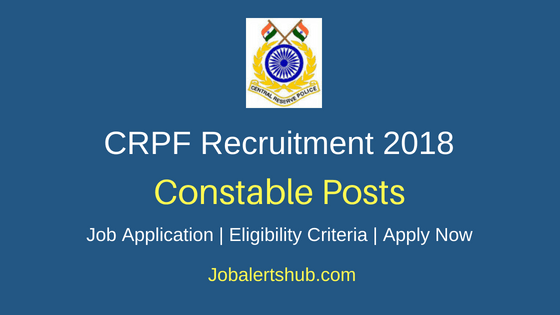 CRPF Constable Recruitment Notification