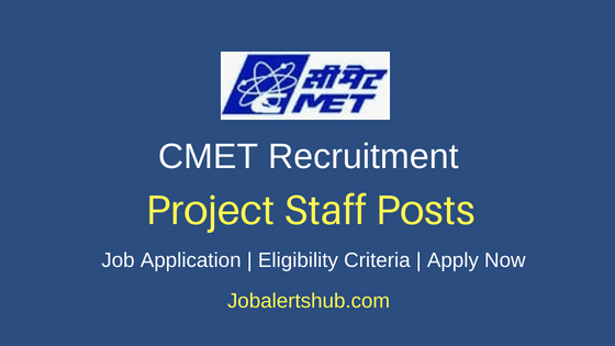 CMET Project Staff Job Notification
