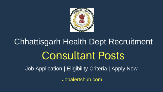 CG Health Department Consultant Job Notification