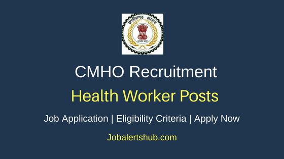 CMHO Health Worker Job Notification