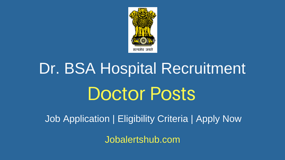 BSAMCH Doctor Job Notification