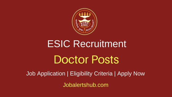 ESIC Doctor Job Notification
