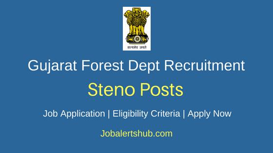 Gujarat Forest Department Steno Job Notification