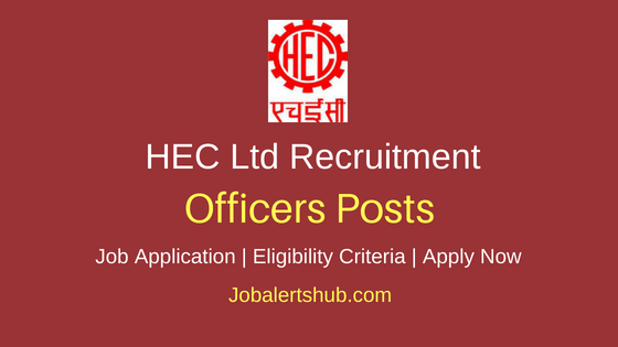 HEC Ltd Officer Job Notification