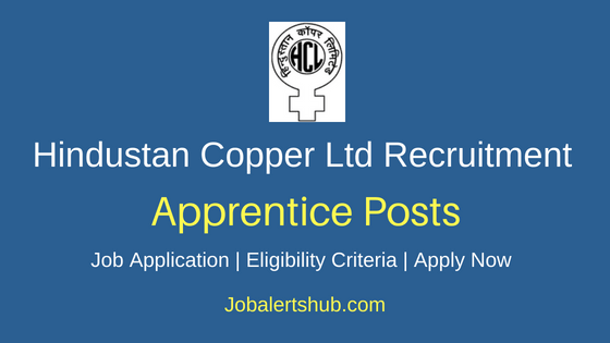 Hindustan Copper Limited Apprentice Job Notification