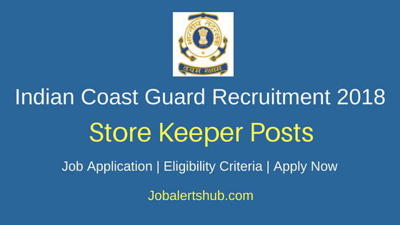 ICG Store Keeper Recruitment Notification