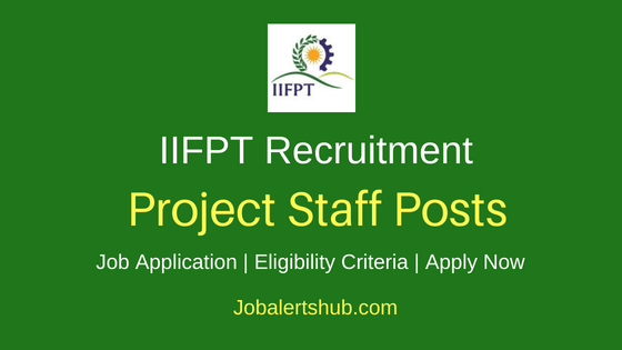 IIFPT Project Staff Job Notification
