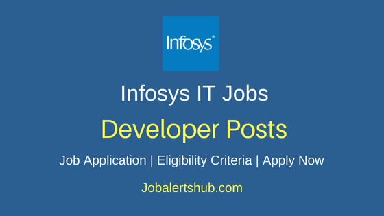 Infosys Limited India  Developer Job Notification