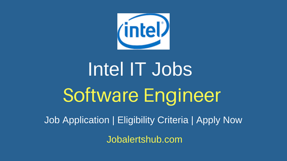 Intel Software Development Engineer Job Notification
