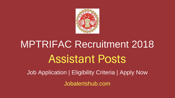 MPTRIFAC Assistant Recruitment Notification