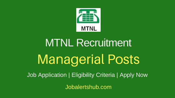 MTNL Managerial Job Notification