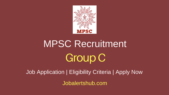 MPSC Group C Job Notification