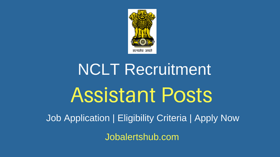 NCLT Assistant Job Notification