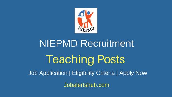 NIEPMD Teaching Job Notification