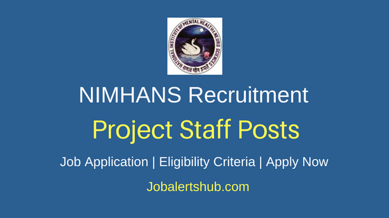 NIMHANS Project Staff Job Notification