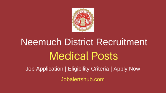 Neemuch DHS Medical Job Notification