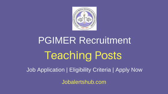 PGIMER Chandigarh Teaching Job Notification