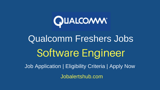 Qualcomm Software Engineer Job Notification