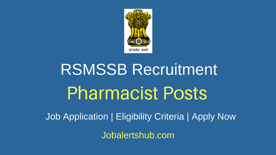 RSMSSB Pharmacist Job Notification