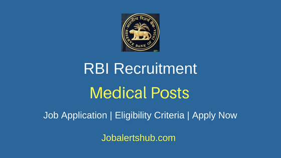 RBI Medical Job Notification