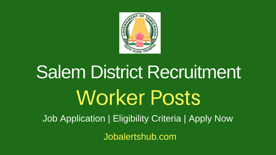 Salem District Worker Job Notification