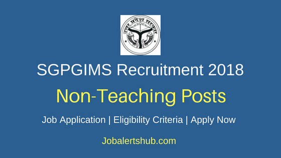 SGPGIMS Non Teaching Recruitment Notification