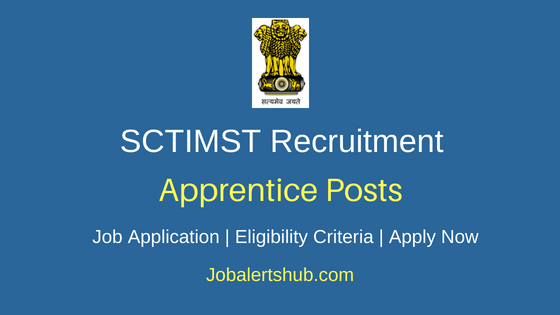 SCTIMST Apprentice Job Notification
