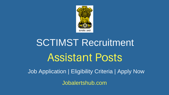 SCTIMST Assistant Job Notification
