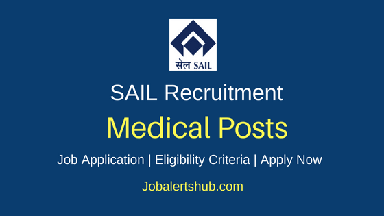 SAIL Medical Job Notification