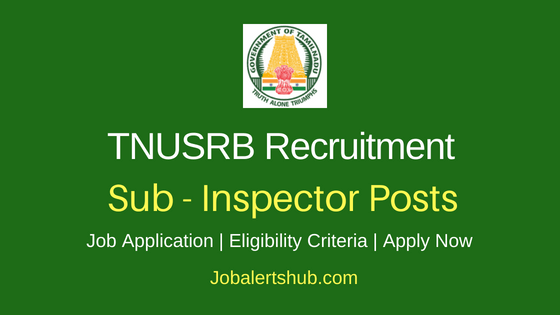 TNUSRB Sub Inspector Job Notification
