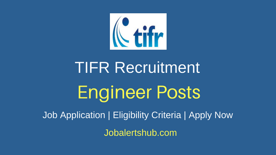 TIFR Engineer Job Notification