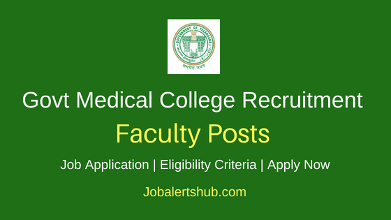 TS Govt Medical College Teaching Job Notification