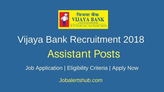 Vijaya Bank Assistant Recruitment Notification