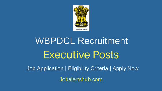 WBPDCL Executive Job Notification