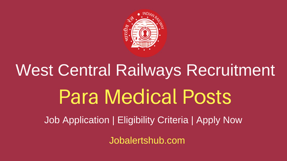 West Central Railways Para Medical Job Notification